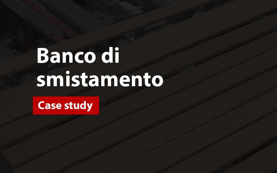 Case study Banco di smistamento   Sistema di movimentazione